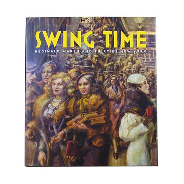 Swing Time: Reginald Marsh and the Thirties New York