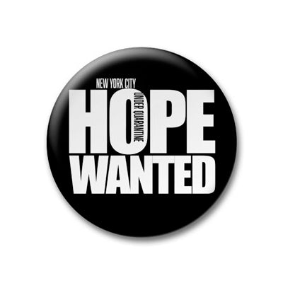 Hope Wanted Button