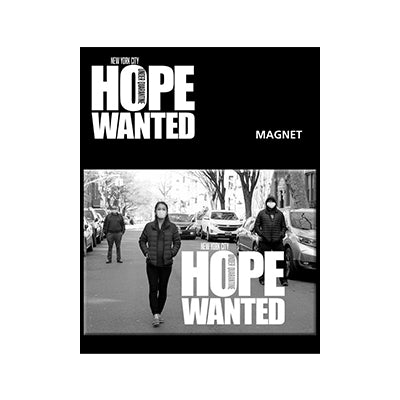 Hope Wanted Magnet