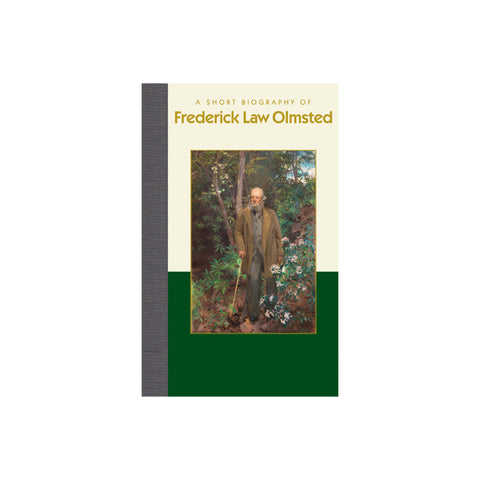 A Short Biography of Frederick Law Olmsted