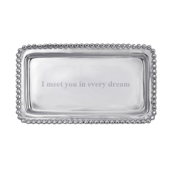 I Meet You in Every Dream Tray