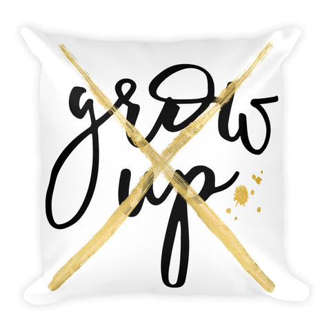 """Don't Grow Up"" Pillow"