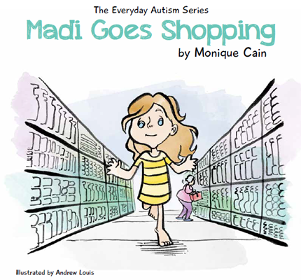 Madi Goes Shopping - The Everyday Autism Series