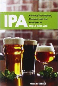 Brewing Techniques, Recipes and the Evolution of IPA - Mitch Steele