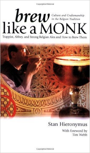 Brew Like A Monk - Stan Hieronymus