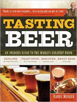 Tasting Beer - Randy Mosher