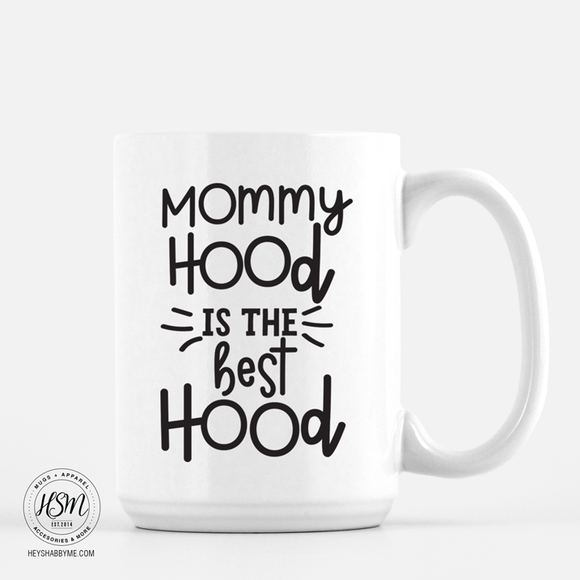 Mommyhood, Best Hood - White - Mug