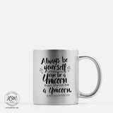 Be a Unicorn - Color Mugs