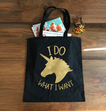 I Do What I Want Tote Bag