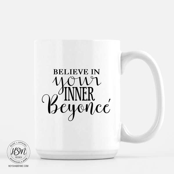 Believe in Your Inner Beyoncé