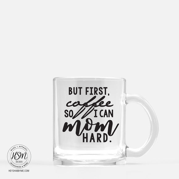 Mom Hard - Glass - Mug