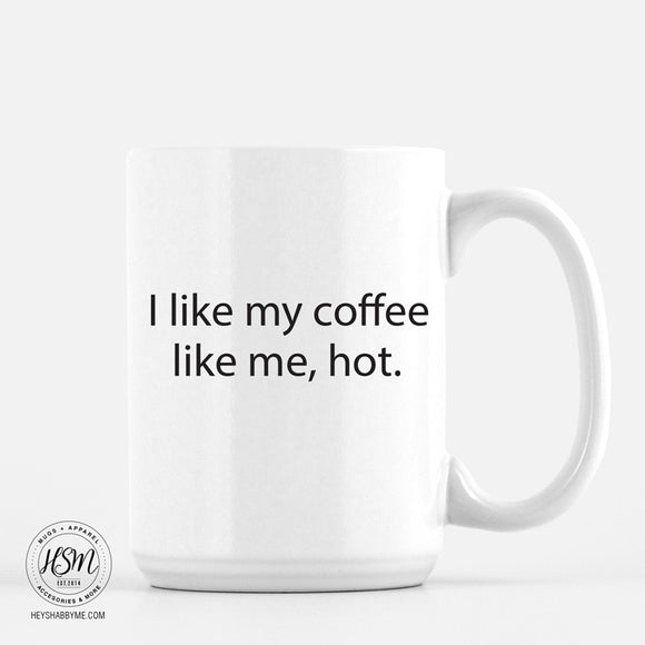 Coffee Hot - Mug