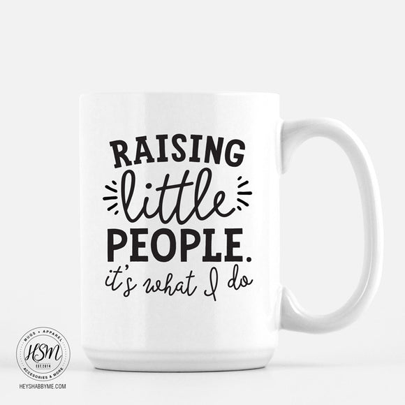 Raising Little People - White - Mug