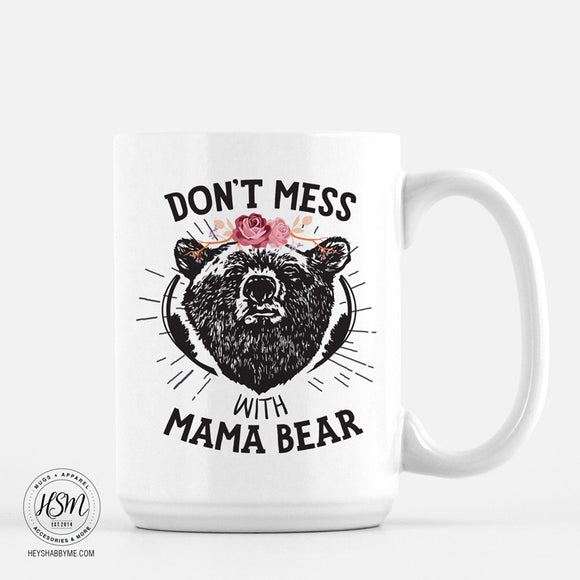 Tough Mama Bear - Mug