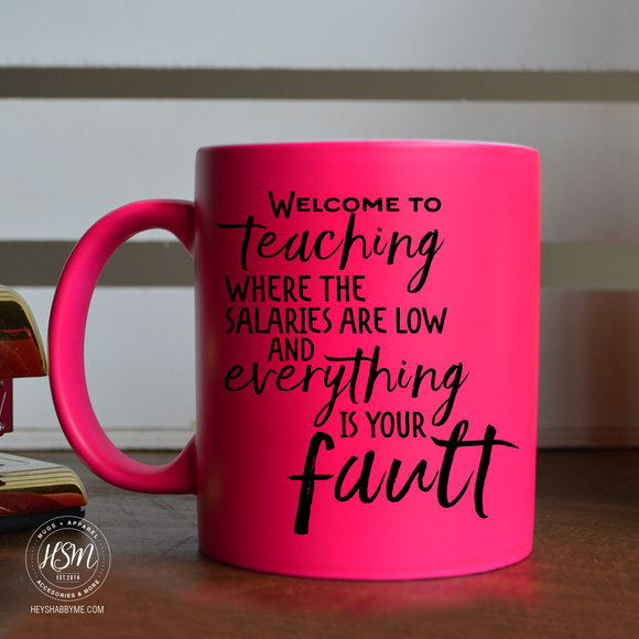 Welcome to teaching - Color - Mug