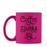 Coffee Sparks Joy - Mug