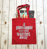 Pineapple Keeps Worries Away - Tote Bag