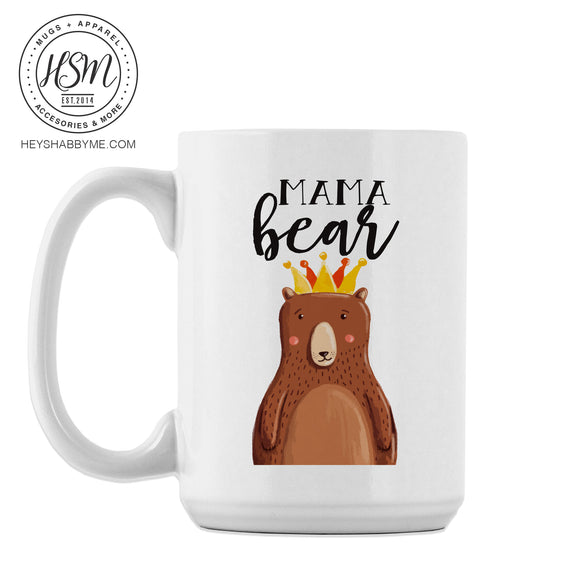 Mama Bear Crowned - Mug