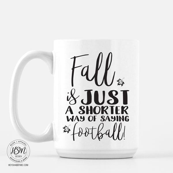Fall is just a shorter way of saying football