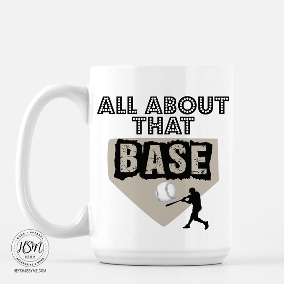 All about that Base - Mug