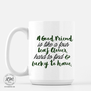 Good Friend - Mug