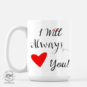 Always Love - Mug