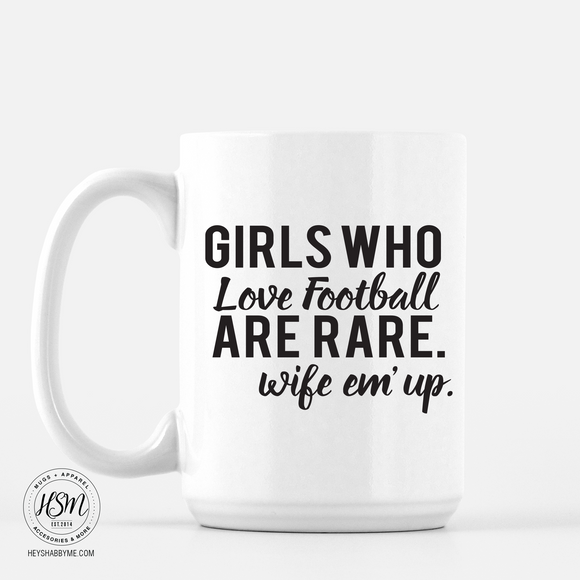 Girls Who Love Football - Mug