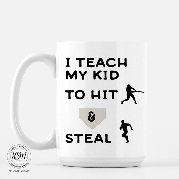 Hit and Steal - Mug