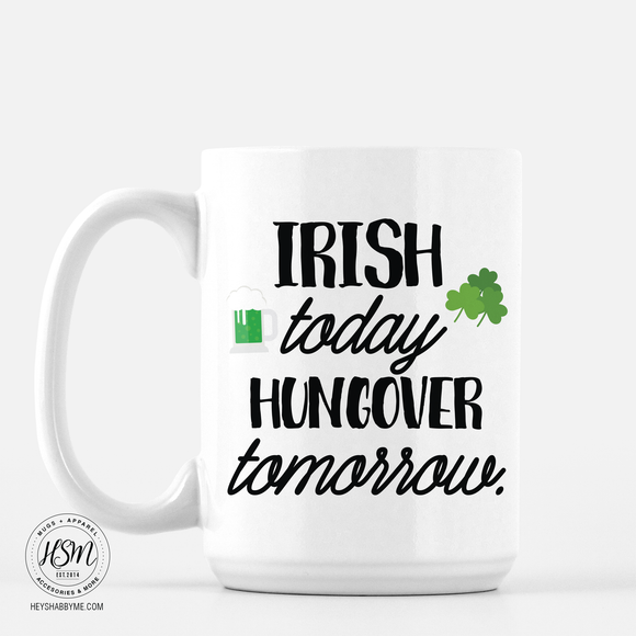 Irish Today - Mug