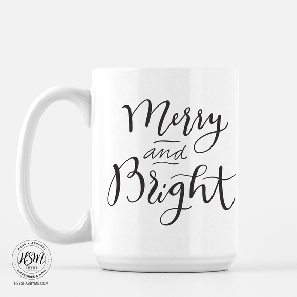 Merry and Bright - Mug