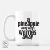 Pineapple Keeps Worries Away Mug Hey Shabby Me