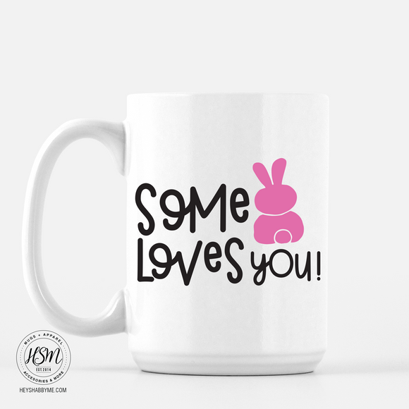 Some Bunny Loves You - Mug