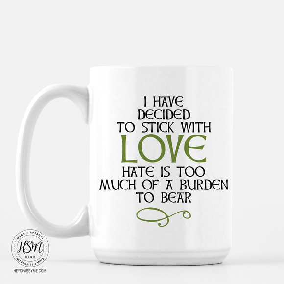 Stick With Love - Mug