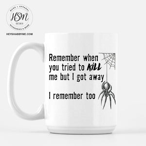 Spiders Remember - Mug