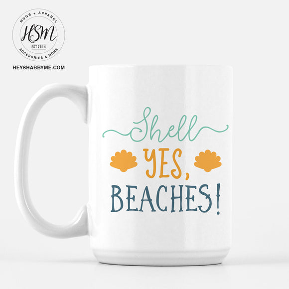 Yes to my Beaches - Mug