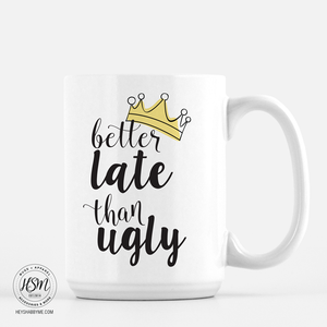 Late vs. Ugly - Mug