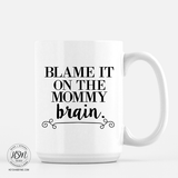 Mommy Brain - Mug
