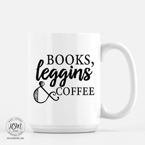 Books, Leggings, Coffee - Mug