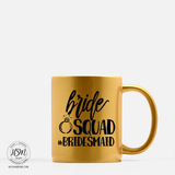 For the Bridesmaids - Mug