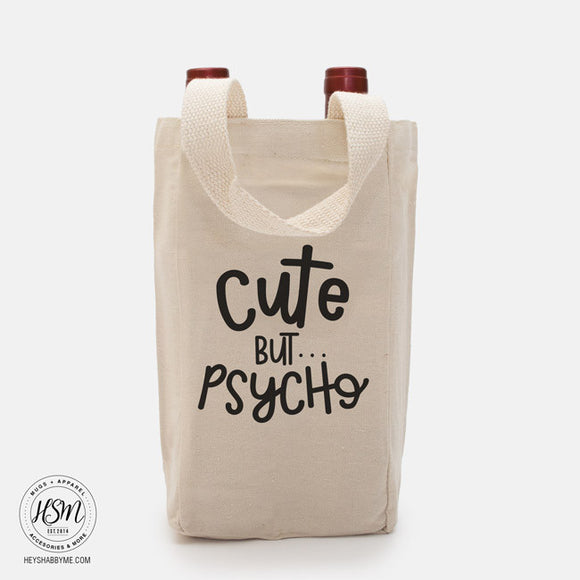 Cute But Psycho - Vino Tote