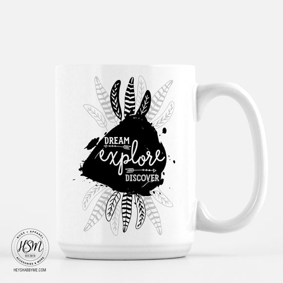 Dream, Explore, Discover - White Ceramic - Mug