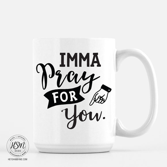 Pray For You - Mug