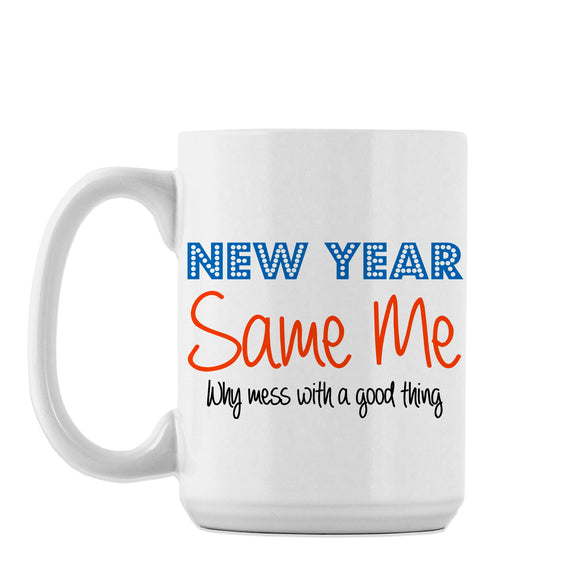 New Year Same Me - Mug