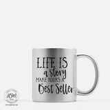 Life is a Story - Sparkle Color - Mug