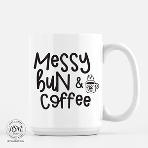 Messy Bun and Coffee - White - Mug