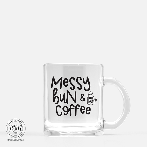Messy Bun and Coffee - Glass - Mug