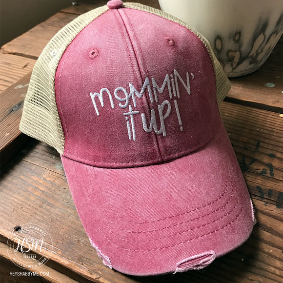 Mommin' It Up - Hat