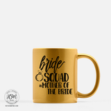 For Bride Mom - Mug