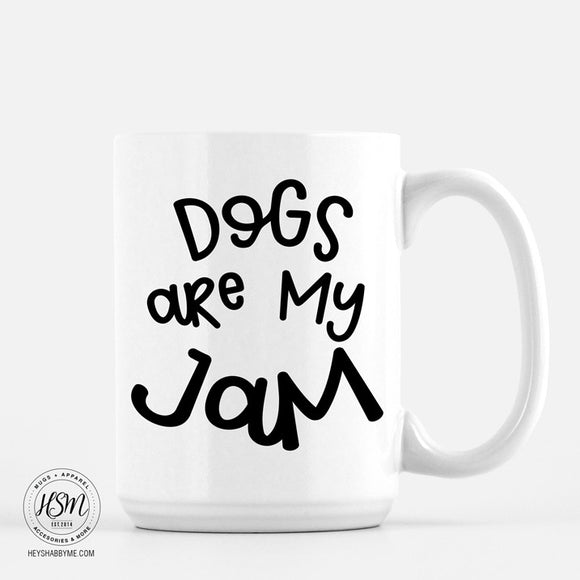 Dogs Are My Jam - Mug