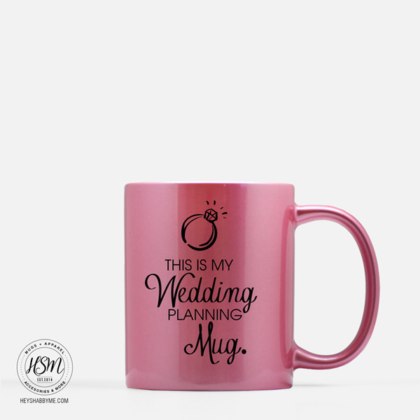 This is My Wedding Planning Mug - Ring